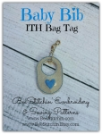 Baby Bib ITH Bag Tag - 4x4