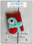 ITH Love Monster GiftCard Holder - 4x4