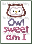 Owl Sweet Am I - 5x7 Applique