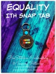 Equality ITH Snap Tab - 4x4 Embroidery Design